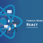The 10 Most Famous Websites Built with React
